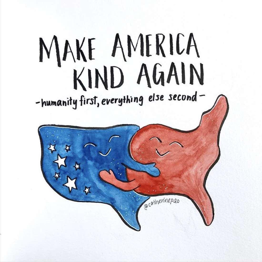 MAKE AMERICA KIND AGAIN by Catherine Pao