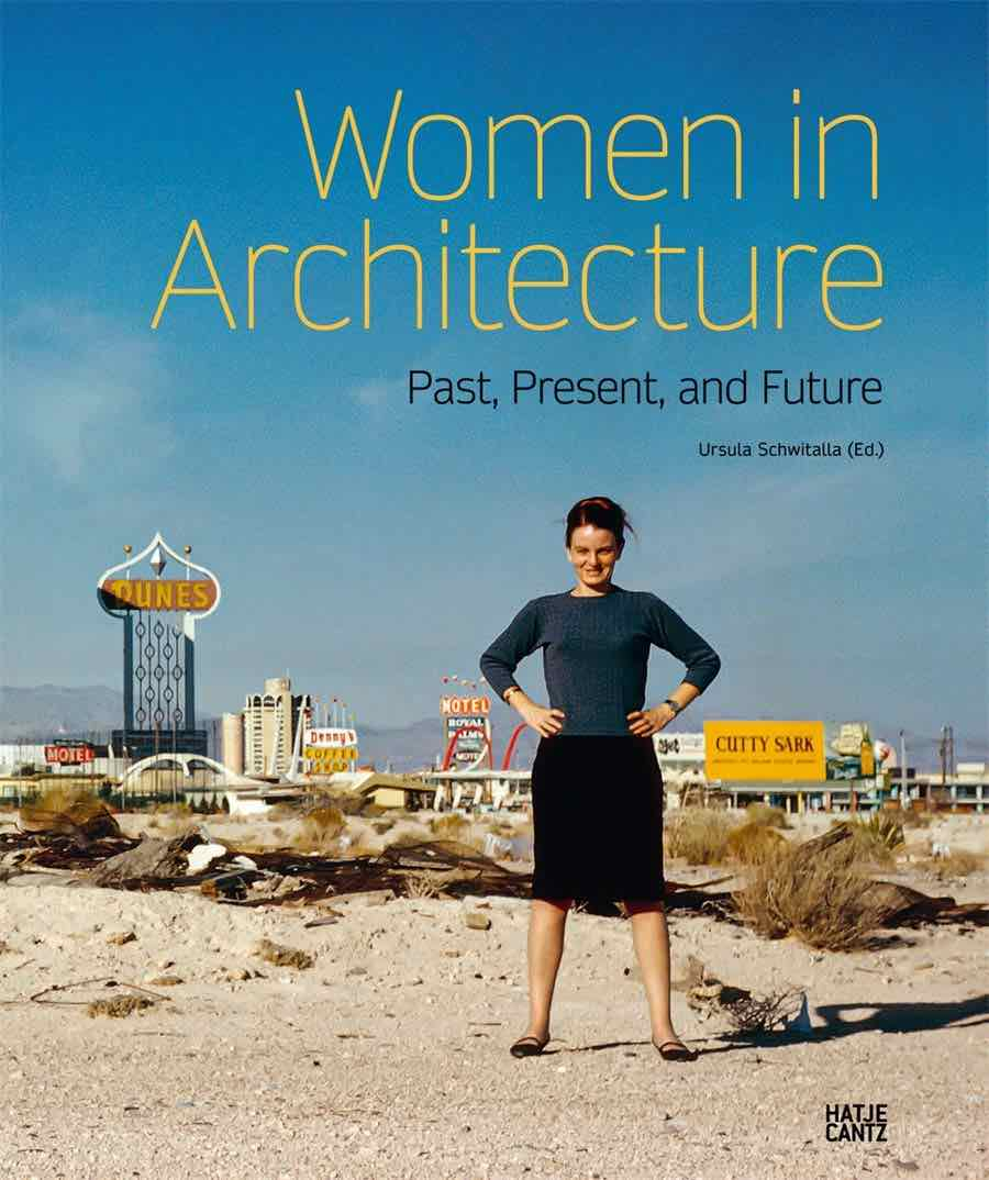Women in Architecture - Past, Present, and Future' cover - Photo by Hatje Cantz